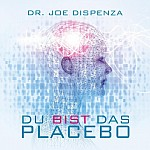 Du bist das Placebo (audiobook)