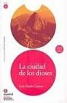 La Ciudad de los Dioses [With CD]