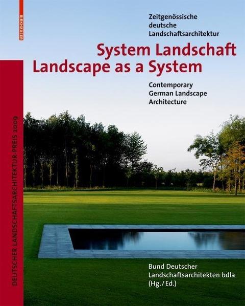 System Landschaft / Landscape as a System