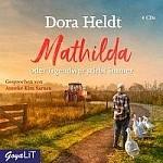 Mathilda oder Irgendwer stirbt immer (audiobook)