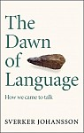 The Dawn of Language