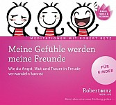 Meine Gefühle werden meine Freunde - Meditations-CD für Kinder (audiobook)