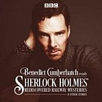 Benedict Cumberbatch Reads Sherlock Holmes' Rediscovered Railway Stories (audiobook)