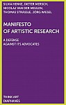 Manifesto of Artistic Research + Manifest der künstlichen Forschung