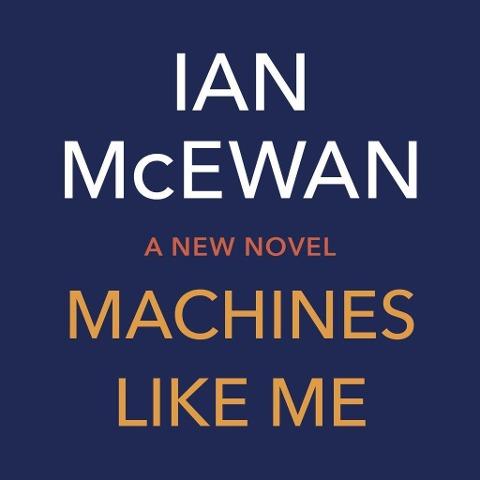Machines Like Me (audiobook)