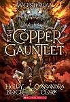 The Copper Gauntlet (Magisterium #2), Volume 2: Book Two of Magisterium
