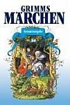 Grimms Märchen. Gesamtausgabe
