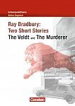 Schwerpunktthema Abitur Englisch: Ray Bradbury: Two Short Stories