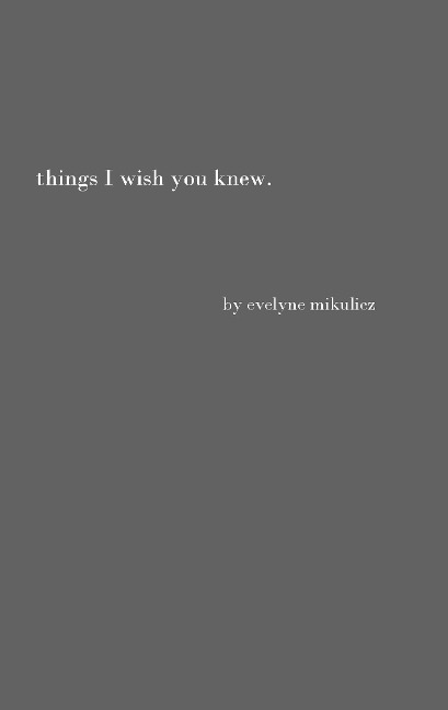Things I Wish You Knew