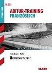 Abitur-Training Französisch Themenwortschatz
