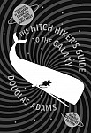 The Hitch Hiker's Guide to the Galaxy. 35th Anniversary Edition