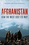 Afghanistan - How the West Lost Its Way