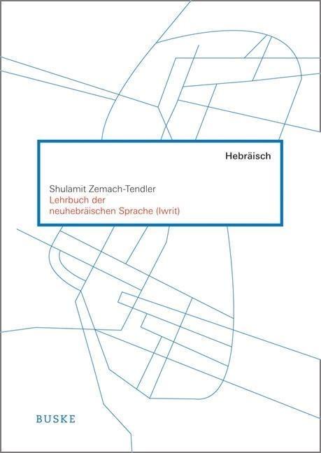 Lehrbuch der neuhebräischen Sprache  (Iwrit)