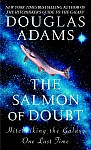 The Salmon of Doubt: Hitchhiking the Galaxy One Last Time