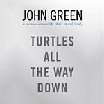 Turtles All the Way Down (audiobook)
