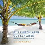 Gut Einschlafen Gut Schlafen (audiobook)