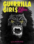 Guerrilla Girls - The Art of Behaving Badly