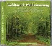 Naturgeräusche: Wohltuende Waldstimmung (audiobook)