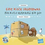 Eine Kiste Irgendwas. Kinderbuch Deutsch-Türkisch mit Audio-CD