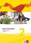 Tous ensemble 2. Cahier d'activités mit Audio-CD. Ausgabe 2013