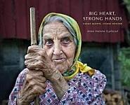 Big Heart, Strong Hands