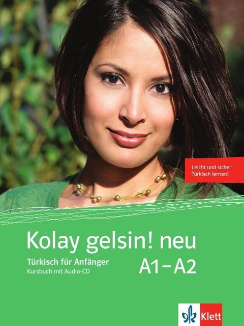 Kolay gelsin! neu. Kursbuch + Audio-CD
