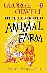 Animal Farm. The Illustrated Edition