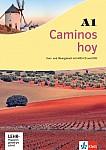 Caminos hoy A1. Kurs- und Übungsbuch + MP3-CD + DVD