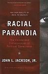 RACIAL PARANOIA