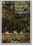 Julia Watson. Lo-TEK. Design by Radical Indigenism