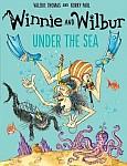 Winnie the Witch. Winnie & Wilbur Under the Sea