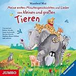 Meine ersten Minutengeschichten und Lieder von kleinen und großen Tieren (audiobook)