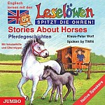 Leselöwen spitzt die Ohren. Stories about horses. CD (audiobook)