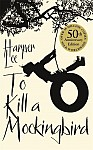 To Kill a Mockingbird. 50th Anniversary Edition