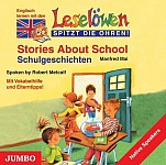 Leselöwen spitzt die Ohren. Stories about school. CD (audiobook)
