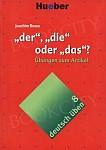 deutsch üben Band 8: der die oder das?