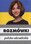 Rozmówki polsko - ukraińskie