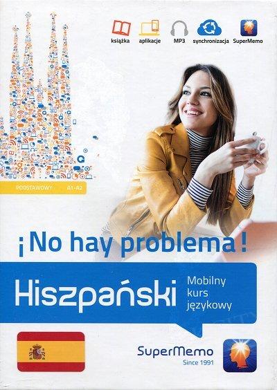 Hiszpański No hay problema! Mobilny kurs językowy (poziom podstawowy A1-A2) Książka + kod dostępu