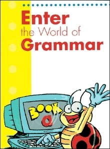 Enter the World of Grammar A Book A