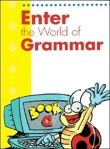 Enter the World of Grammar A Book A