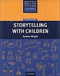 Resource Books for Teachers (2nd Edition) Storytelling with Children