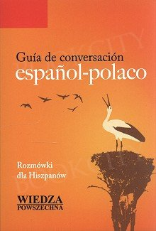 Guía de conversación español-polaco. Rozmówki dla Hiszpanów