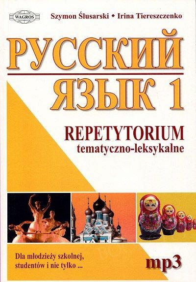 Język rosyjski 1 Repetytorium tematyczno-leksykalne Książka + CD