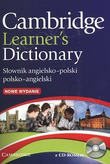 Cambridge Learner's Dictionary. Słownik angielsko-polski polsko-angielski