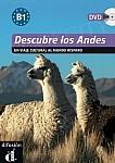 Descubre los Andes Libro + DVD (level B1)