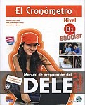 El Cronometro: Manuales De Preparacion Dele - Nueva Edicion B1 podręcznik+mp3
