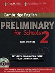 Cambridge English Preliminary for Schools 2 Self-Study Pack (Student's Book with Answers with Audio CDs (2))