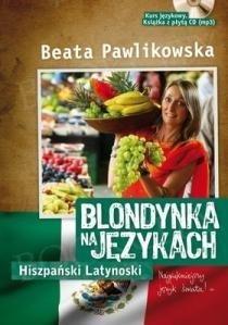 Blondynka na Językach – Język Hiszpański Latynoski Książka+CD