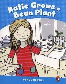 Katie Grows A Bean Plant Poziom 1 (200 słów)