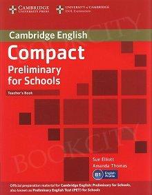 Compact Preliminary for Schools książka nauczyciela